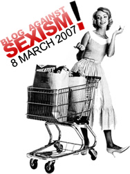 Blog against Sexism Day 2007