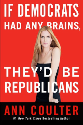book-cover - Ann Coulter in a skimpy cocktail dress, book-title: If Democrats had a brain - They'd be Republicans