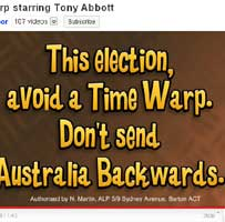 A screenshot from the ALP attack video against Tony Abbott titled *Time Warp* - the closing words are on the screen saying *This election, avoid a Time Warp. Don't send Australia Backwards.*