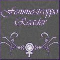 "decorative text saying ""Femmostroppo Reader"" with a feminist logo underneath"
