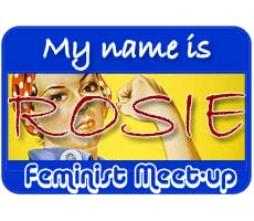 a faux name sticker as used in meetings for people to remember each other's names - this one has a cropped picture of Rosie the Riveter's face, and text saying *Hi, my name is Rosie*