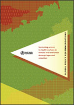The cover of the WHO recommendations report on the retention of remote/rural health workers