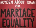 A banner that says 'Hoyden About Town for marriage equality'