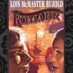 "a thumbnail image of the cover of Lois McMaster Bujold's novel ""Komarr"""