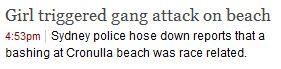 "SMH headline - 08.02.2011 - ""Girl triggered gang attack on beach"""