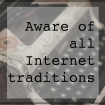 Text reading 'Aware of all Internet traditions' superimposed on typewriter