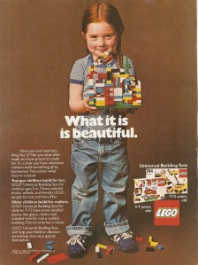 Girl of about 5, with red plaits, holding lego construction. Text reads: what it is, is beautiful.