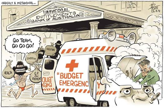 The PM and masked minions are raiding the Universal Entitlements Bank of Australia, while Nick Minchin tries to revive the engine of getaway vehicle Joe Hockey.