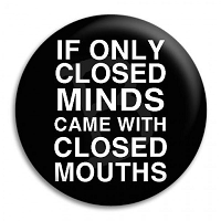 closed-minds-closed-mouths